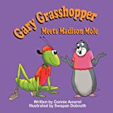 img - for Gary Grasshopper Meets Madison Mole book / textbook / text book