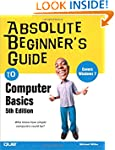 Absolute Beginner�s Guide to Computer...