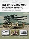img - for M50 Ontos and M56 Scorpion 1956-70: US Tank Destroyers of the Vietnam War (New Vanguard) book / textbook / text book