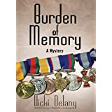 Burden of Memory: A Mysteryby Vicki Delany
