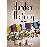 Burden of Memory: A Mysteryby Vicki Delany