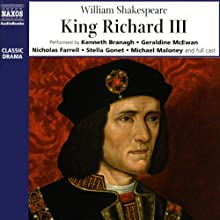 King Richard III (       UNABRIDGED) by William Shakespeare Narrated by Kenneth Branagh, Geraldine McEwan, Nicholas Farrell, Stella Gonet, Michael Maloney