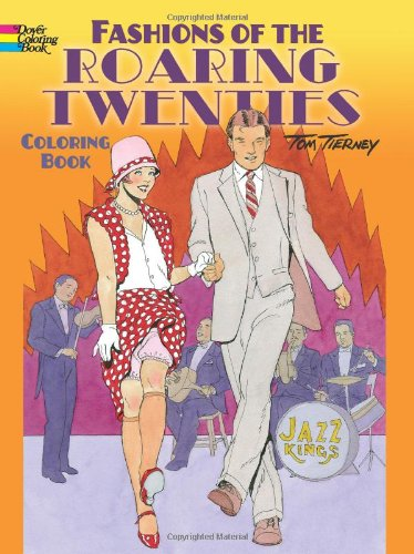 Fashions Of The Roaring Twenties Coloring Book Dover Books