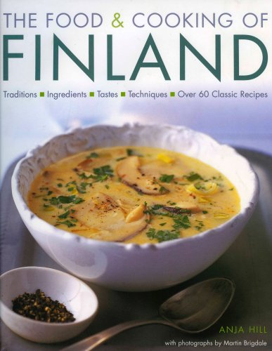 The Food & Cooking of Finland by Anja Hill