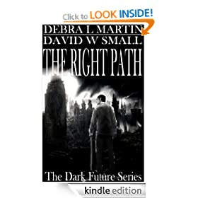 The Right Path (Apocalyptic Novelette) (Dark Future Series)