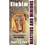 Elohim - Masters and Minionsby Stan I. S. Law