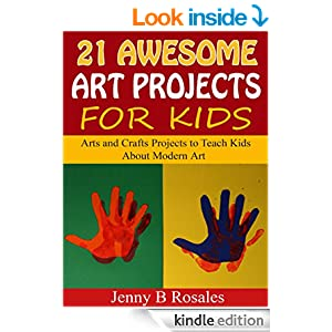 21 Awesome Art Projects for Kids: Arts and Crafts Projects to Teach Kids About Modern Art