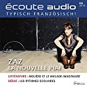 Écoute audio - ZAZ la nouvelle Piaf. 6/2013: Französisch lernen Audio - ZAZ die neue Piaf Audiobook by  div. Narrated by  div.