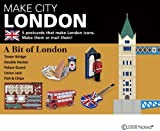 MAKE CITY  LONDON