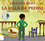 La Silla De Pedro / Peter's Chair (Reading Rainbow Book) (Spanish Edition) (0064434338) by Keats, Ezra Jack