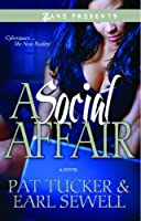 A Social Affair: A Novel (Zane Presents)