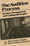 The Audition Process: Anxiety Management and Coping Strategies (Juilliard Performance Guides) Reviews