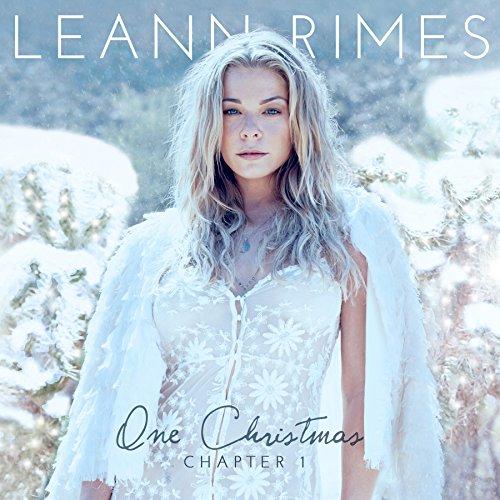 Leann Rimes - One Christmas:chapter One - Zortam Music