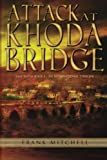 Attack at Khoda Bridge