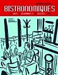 Bistronomiques : 60 Chefs, 60 restaur...