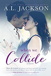 When We Collide by A.L. Jackson ebook deal