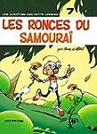 Les Petits Hommes,  tome 7, Les Ronce...