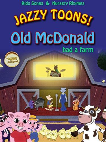 Jazzy Toons! Old McDonald Had A Farm