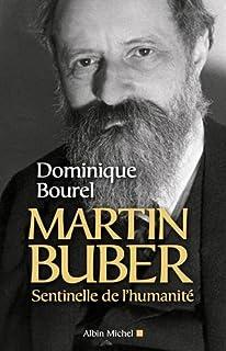 Martin Buber : sentinelle de l'humanité