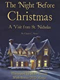The Night Before Christmas: A Visit from St. Nicholas [With DVD]