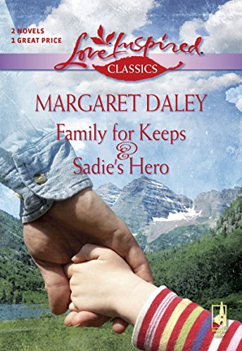 Margaret Daley - Family For Keeps (Mills & Boon Love Inspired)