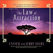 The Law of Attraction: The Basics of the Teachings of Abraham | [Esther Hicks, Jerry Hicks]