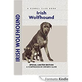 Irish Wolfhound (Comprehensive Owner's Guide)