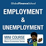 Employment and Unemployment Mini-course