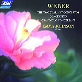 Weber: The 2 Clarinet Concertos, Concertino, Grand Duo Concertant