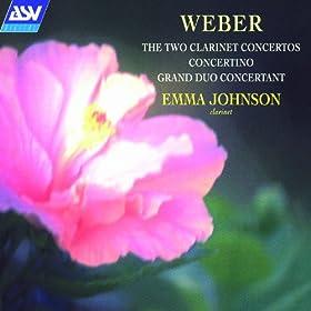Weber: The 2 Clarinet Concertos, Concertino, Grand Duo Concertant