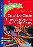 Creative circle time lessons for the early years /
