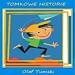 Tomkowe historie   Olaf Tumski