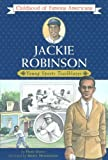 img - for Jackie Robinson: Young Sports Trailblazer (Childhood of Famous Americans) book / textbook / text book