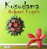 img - for Kusudama Origami Kugeln book / textbook / text book
