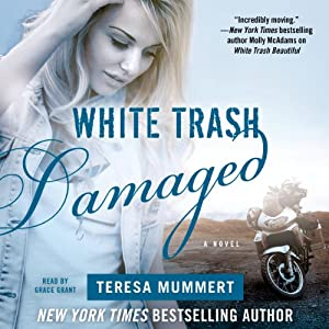 White Trash Damaged | [Teresa Mummert]