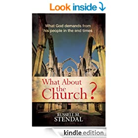 What About the Church? (What God demands from his people in the end times)