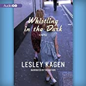 Whistling in the Dark: A Novel | [Lesley Kagen]