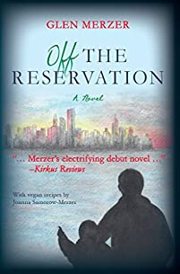 Off The Reservation: A Novel by Glen Merzer ebook deal