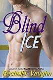 Blind Ice (Razors Ice Book 5)