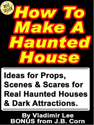 How to make a haunted house ideas for props scenes for Build a haunted house