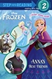 img - for Anna's Best Friends (Disney Frozen) (Step into Reading) book / textbook / text book