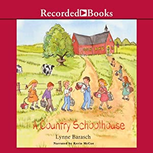 A Country School House Audiobook