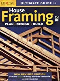 Ultimate Guide to House Framing, 3rd edition - 1580114431