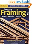 Ultimate Guide to House Framing: Plan...