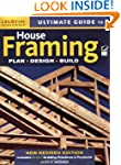 Ultimate Guide to House Framing, 3rd...