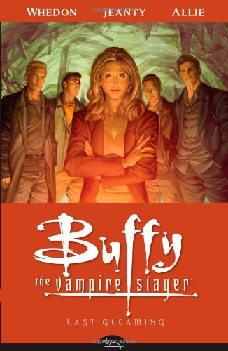 Buffy the Vampire Slayer: Last Gleaming