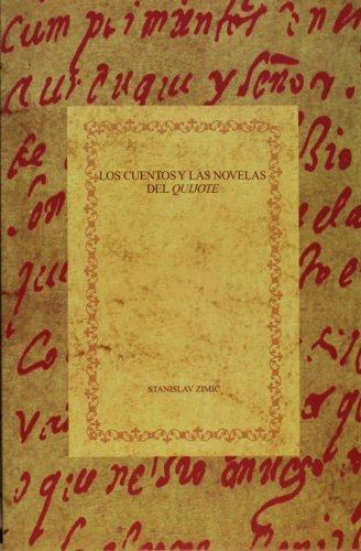 Los cuentos y las novelas del Quijote (Spanish Edition)