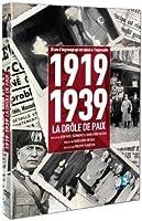DROLE de PAIX : 1919-1939