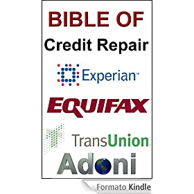 Bible Of Credit Repair - How To Fix Bad Credit
