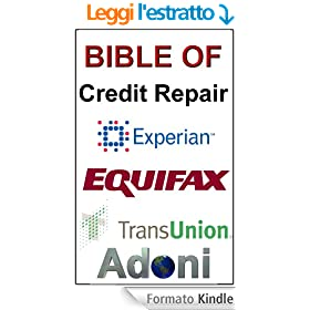 Bible Of Credit Repair - How To Fix Bad Credit (English Edition)